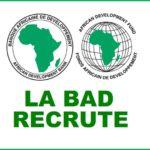 La Banque Africaine de Développement recrute 10 NOUVEAUX profils